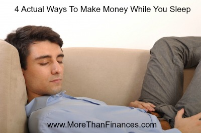 4-actual-ways-to-make-money-while-you-sleep