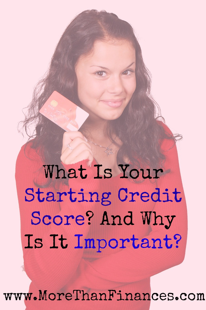 What does your credit score start out as