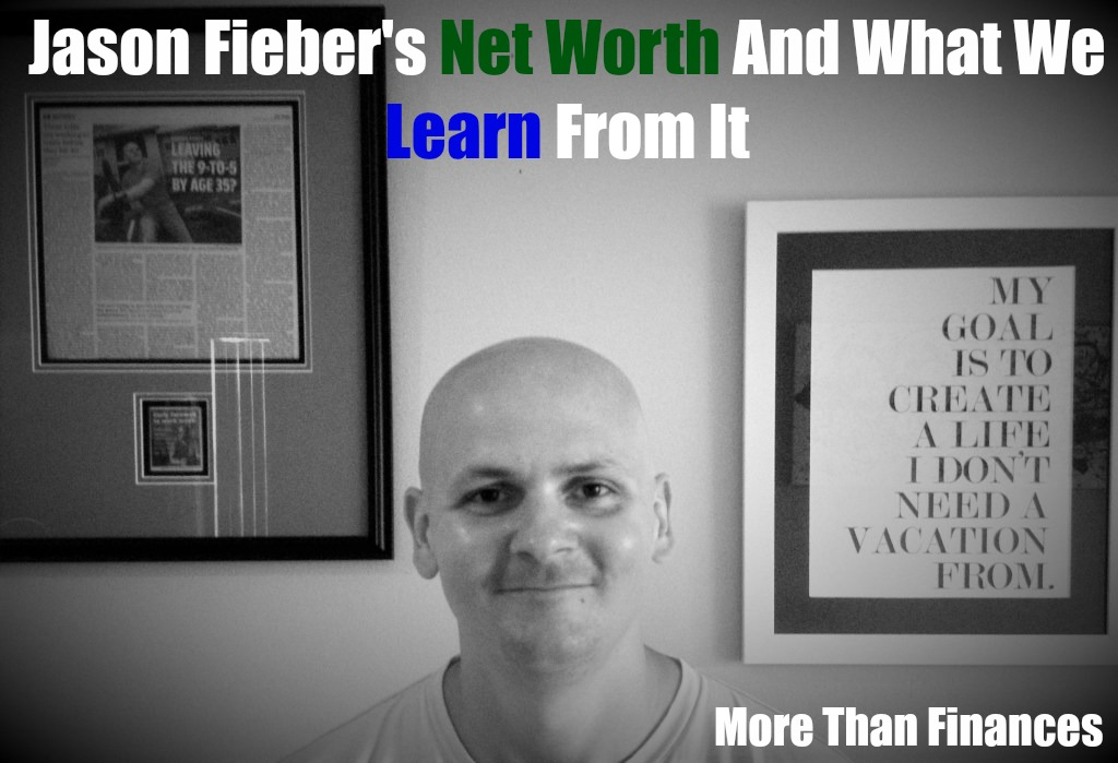 Jason Fieber's Net Worth And What We Learn From It