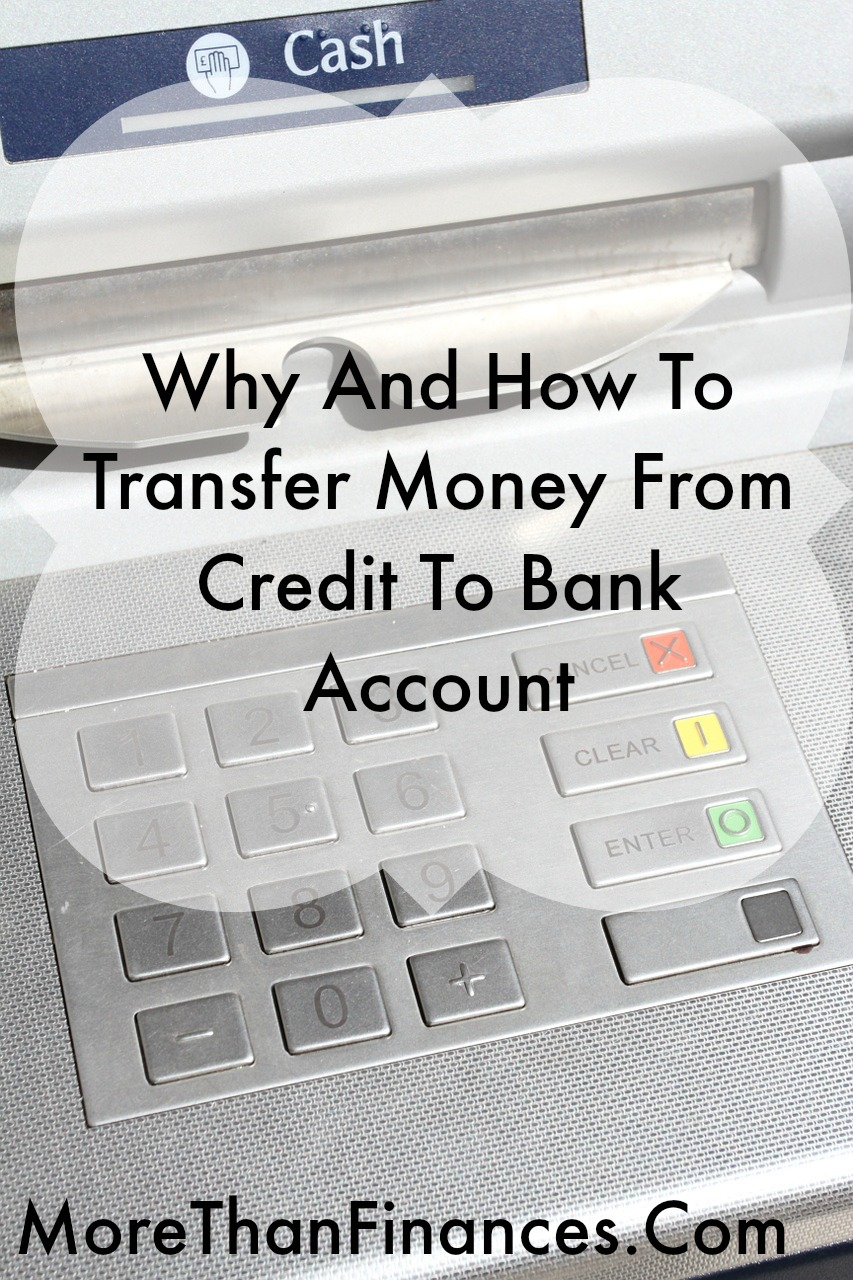 Why And How To Transfer Money From Credit To Bank
