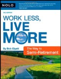 Work Less, Live More By Bob Clyatt