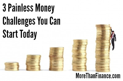 3-painless-money-challenges-you-can-start-today