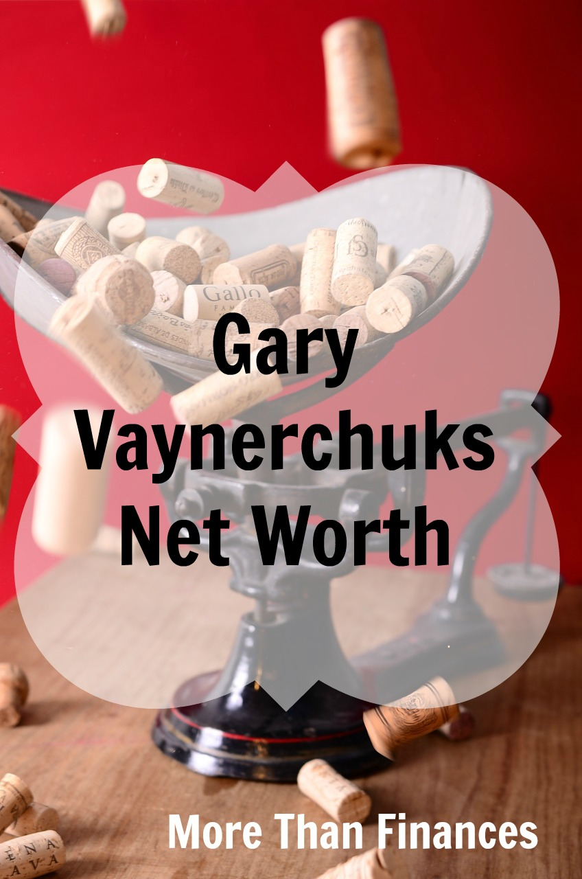 Gary Vaynerchucks Net Worth