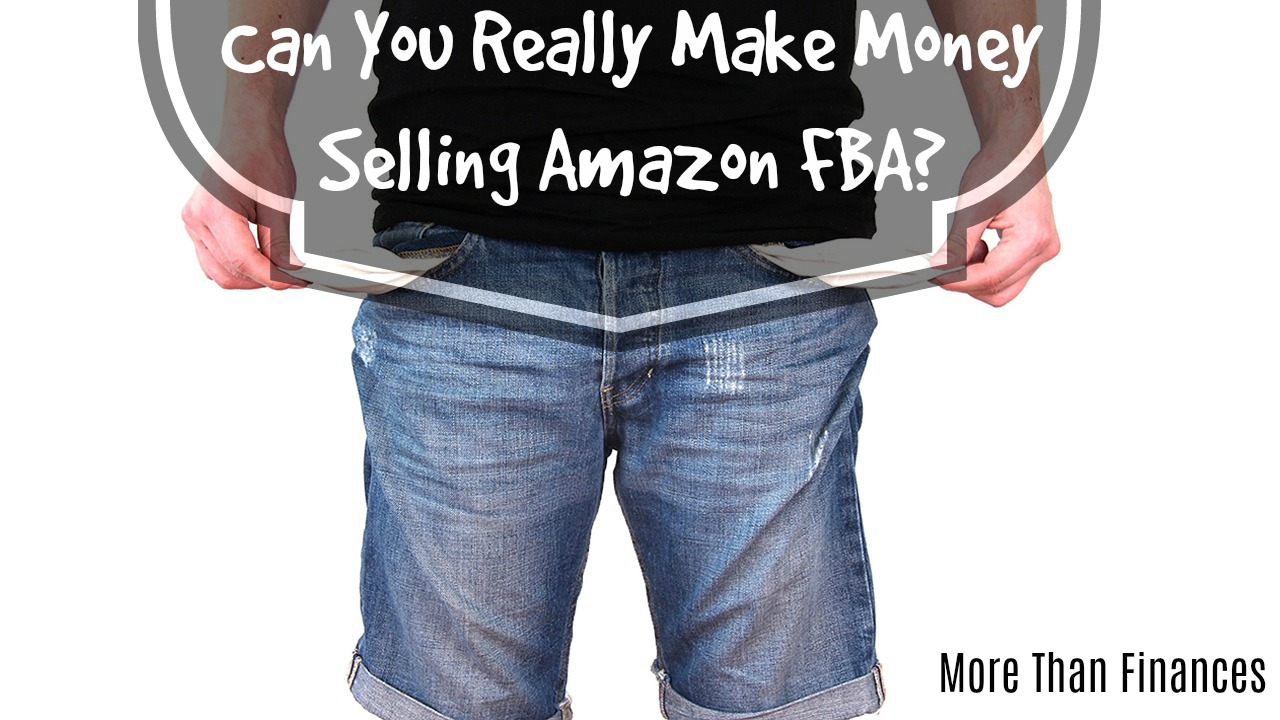 Can You Really Make Money Selling Amazon FBA-